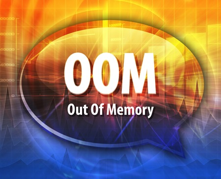 abbreviation: Speech bubble illustration of information technology acronym abbreviation term definition OOM Out of Memory Stock Photo