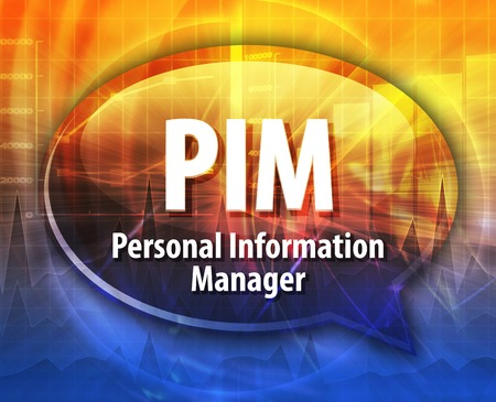 abbreviation: Speech bubble illustration of information technology acronym abbreviation term definition PIM Personal Information Manager