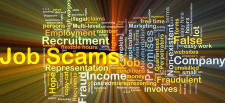 fraudulent: Background concept wordcloud illustration of job scams glowing light Stock Photo