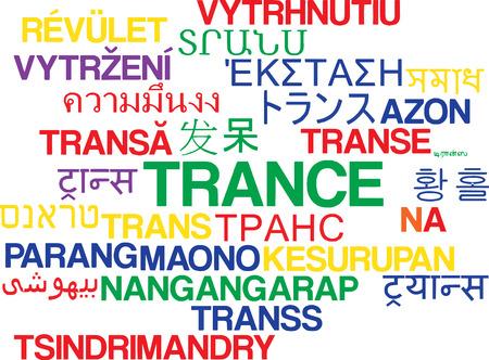 trance: Background concept wordcloud multilanguage international many language illustration of trance