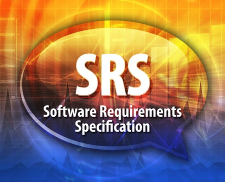 specification: Speech bubble illustration of information technology acronym abbreviation term definition SRS Software Requirements Specification