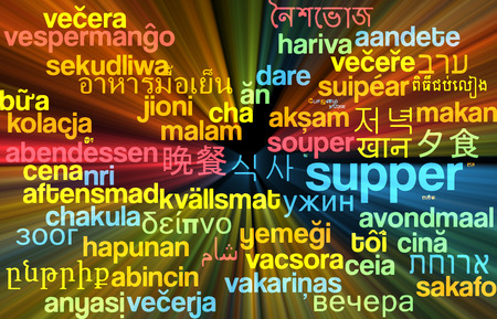 supper: Background concept wordcloud multilanguage international many language illustration of supper glowing light