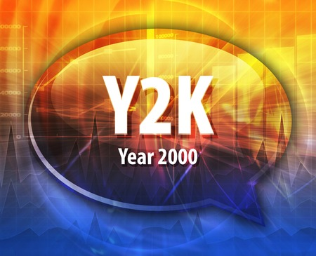 definition: Speech bubble illustration of information technology acronym abbreviation term definition Y2K Year 2000