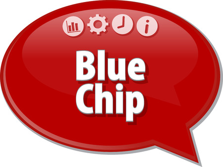 saying: Speech bubble dialog illustration of business term saying Blue Chip