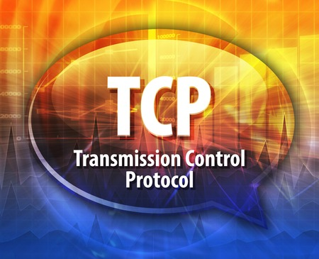 tcp: Speech bubble illustration of information technology acronym abbreviation term definition TCP Transmission Control Protocol