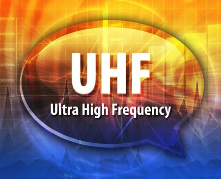 high frequency: Speech bubble illustration of information technology acronym abbreviation term definition UHF Ultra High Frequency Stock Photo