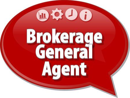 makelaardij: Tekstballon dialoogvenster illustratie van zakelijke termijn zeggen Brokerage General Agent