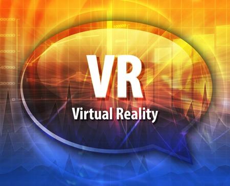 virtual technology: Speech bubble illustration of information technology acronym abbreviation term definition VR Virtual Reality