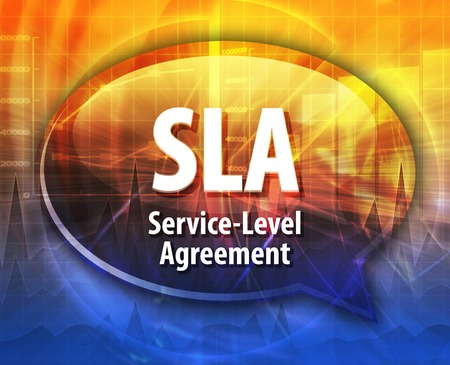 technology agreement: Speech bubble illustration of information technology acronym abbreviation term definition SLA Service Level Agreement