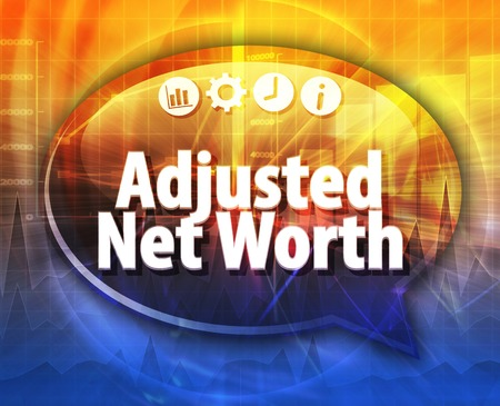 adjusted: Speech bubble dialog illustration of business term saying Adjusted Net Worth Stock Photo