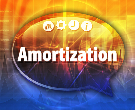 terminology: Speech bubble dialog illustration of business term saying Amortization