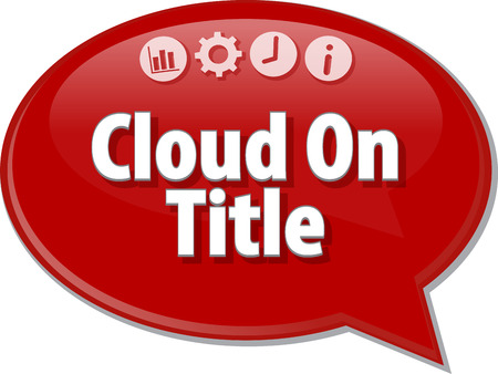 ownership: Speech bubble dialog illustration of business term saying Cloud On Title