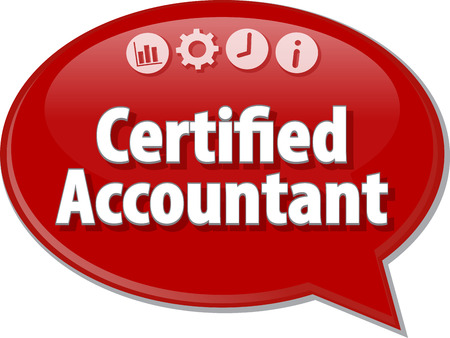 profesional: Speech bubble dialog illustration of business term saying Certified Accountant