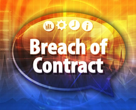 breach: Speech bubble dialog illustration of business term saying Breach of Contract Stock Photo