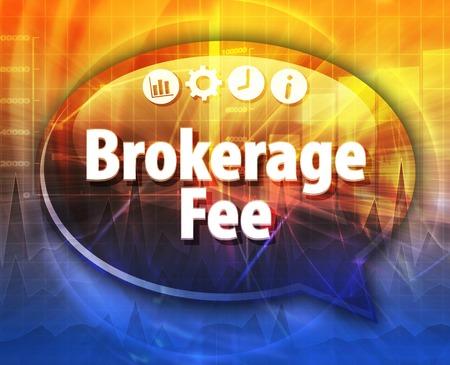 fee: Speech bubble dialog illustration of business term saying Brokerage Fee Stock Photo