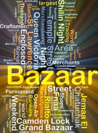 bazaar: Background concept wordcloud illustration of bazaar glowing light Stock Photo