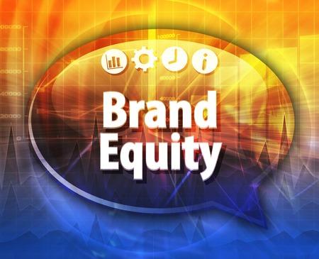equidad: Ilustración de diálogo Burbuja del discurso del término de negocios diciendo Brand Equity