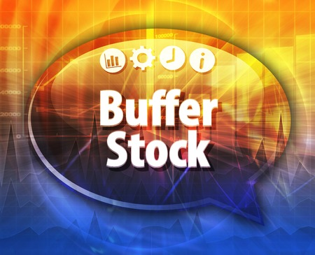 terminology: Speech bubble dialog illustration of business term saying Buffer Stock