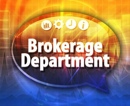 makelaardij: Speech bubble dialog illustration of business term saying Brokerage Department