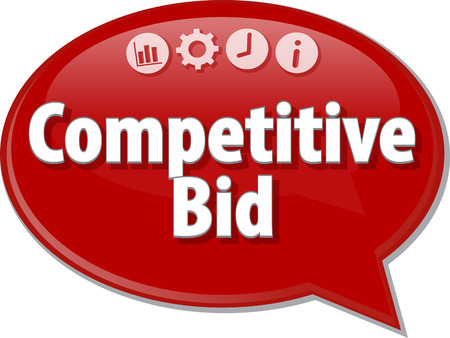 puja: Speech bubble dialog illustration of business term saying Competitive Bid