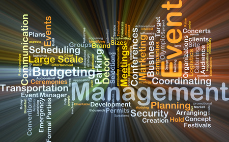 Background concept wordcloud illustration of event management glowing light