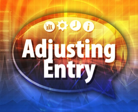 article marketing: Speech bubble dialog illustration of business term saying Adjusting Entry Stock Photo