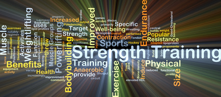 strength training: Background concept wordcloud illustration of strength training glowing light Stock Photo