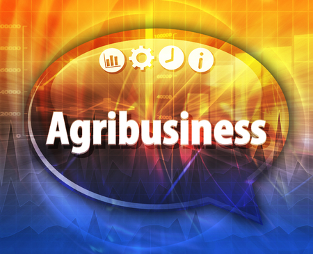 agribusiness: Agribusiness Business term speech bubble illustration