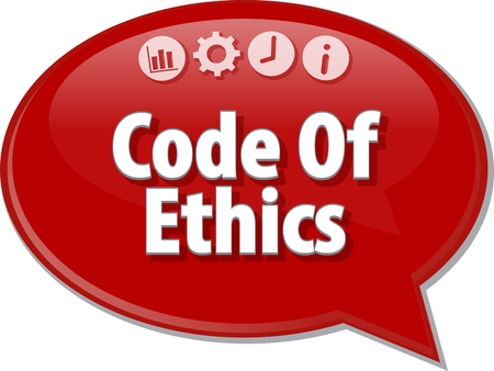 article marketing: Speech bubble dialog illustration of business term saying Code Of Ethics