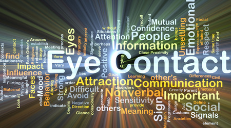 sensitivity: Background concept wordcloud illustration of eye contact glowing light
