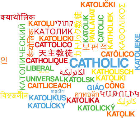 catholic church: Background concept wordcloud multilanguage international many language illustration of catholic Stock Photo