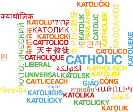 religion catolica: Concepto de fondo wordcloud ilustración muchos lengua internacional multilenguaje de católica