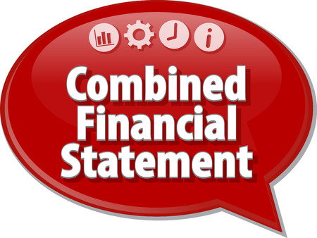 statement: Speech bubble dialog illustration of business term saying Combined Financial Statement Stock Photo
