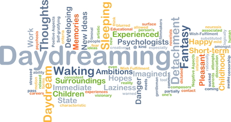 daydreaming: Background concept wordcloud illustration of daydreaming
