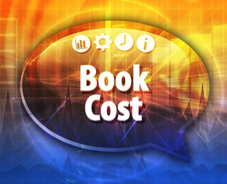 article marketing: Speech bubble dialog illustration of business term saying Book Cost Stock Photo