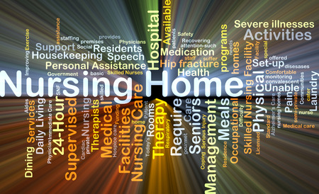 'nursing home': Background concept wordcloud illustration of nursing home glowing light