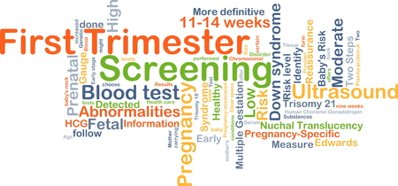 screening: Background concept wordcloud illustration of first trimester screening