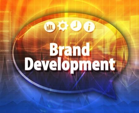 term: Speech bubble dialog illustration of business term saying Brand Development