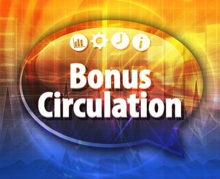 circulation: Speech bubble dialog illustration of business term saying Bonus Circulation
