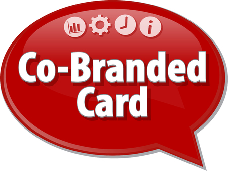jointly: Speech bubble dialog illustration of business term saying Co-Branded Card