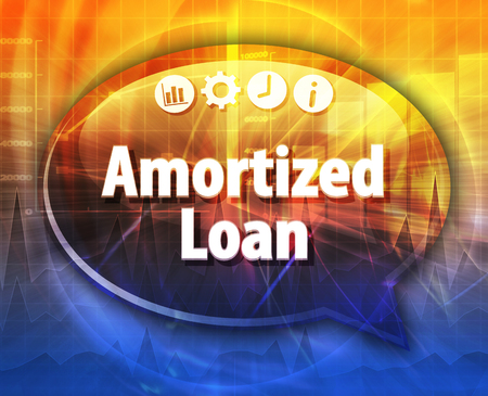 lending: Speech bubble dialog illustration of business term saying Amortized loan Stock Photo