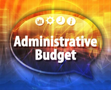 Speech bubble dialoog illustratie van zakelijke term te zeggen Administratieve begroting