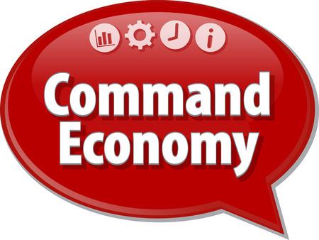Speech bubble dialoog illustratie van zakelijke term te zeggen Command Economy