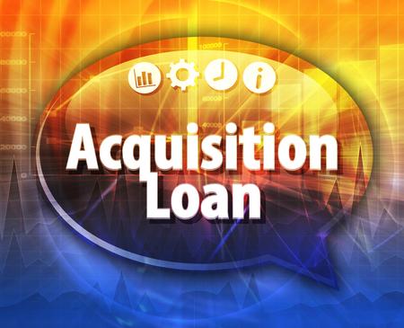 Tekstballon dialoogvenster illustratie van zakelijke termijn zeggen Acquisition Loan