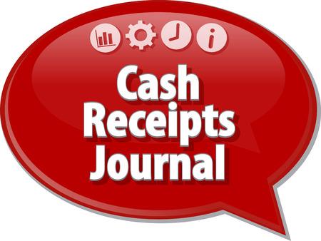 Speech bubble dialoog illustratie van zakelijke term te zeggen Cash Receipts Journal