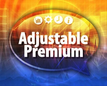 flexible business: Speech bubble dialog illustration of business term saying Adjustable premium