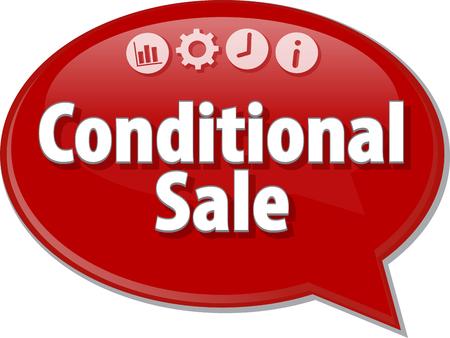 Tekstballon dialoogvenster illustratie van zakelijke termijn zeggen Conditional Sale