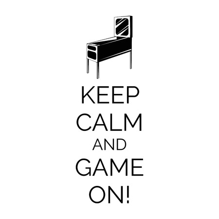 Pinball Machine. Arcade Room Badge. Keep Calm And Game On. Vector Illustration. 向量圖像