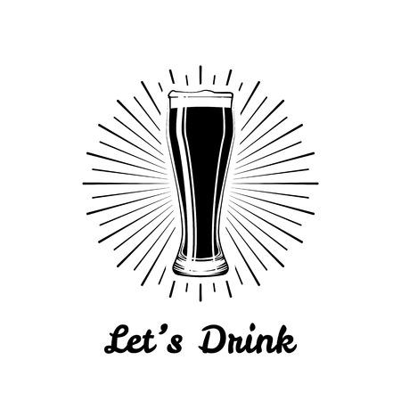 Glass of Dark Beer. Lets Drink. Pub label. Vector Illustration