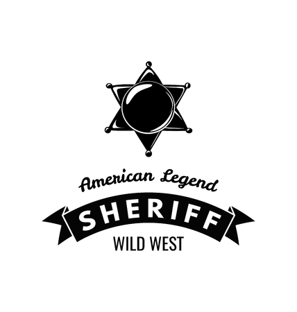 The Sheriff s Badge. American Legend. Wild West Label. Western Illustration. illustration